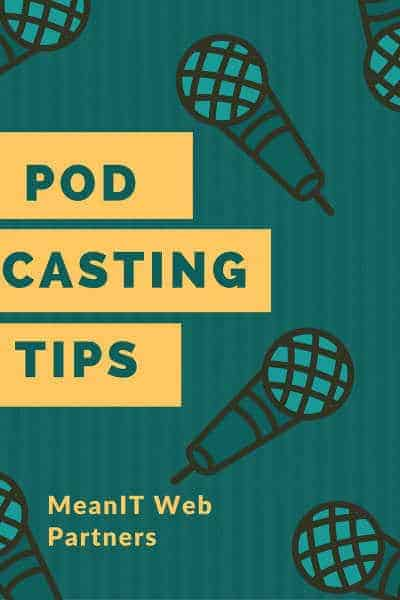 Podcasting Tips Michael MacGinty MeanIT Web Partners Small
