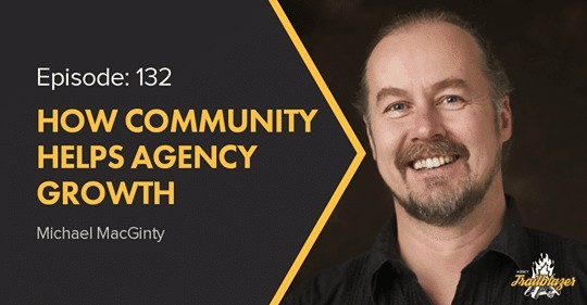 The-Agency-TrailBlazers-Podcast-with-Michael-MacGinty